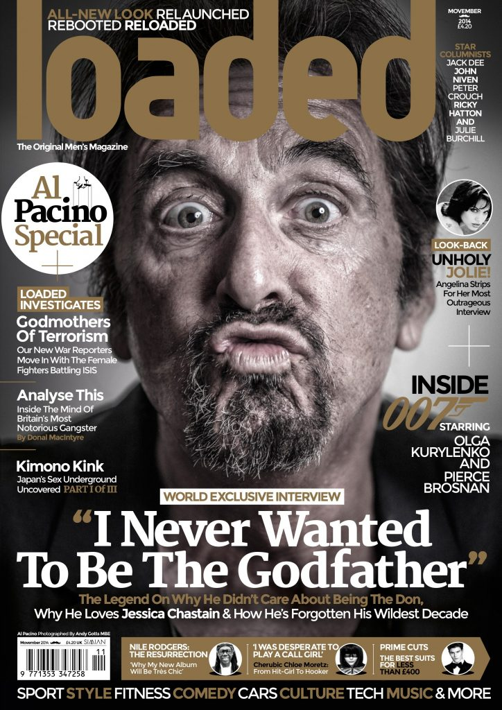 Al Pacino fronted Loaded's relaunch