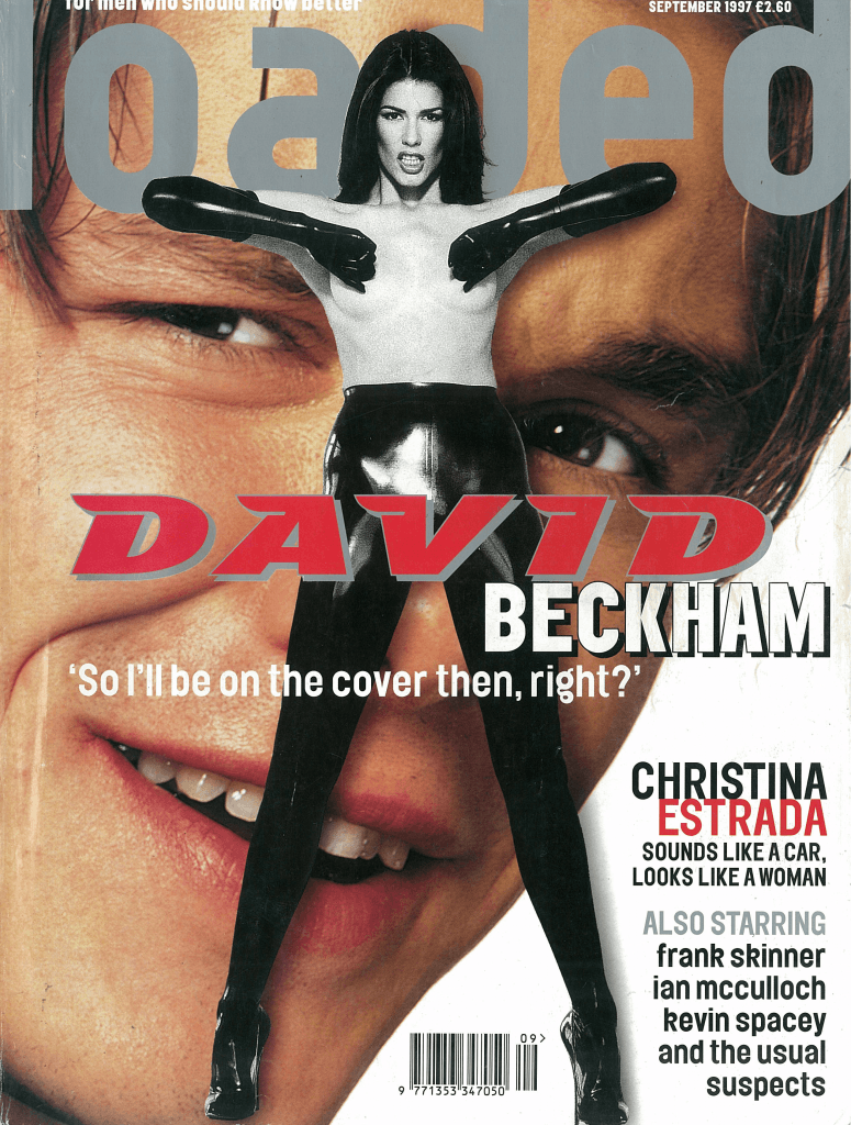 David Beckham was shunted off Loaded's cover by a model