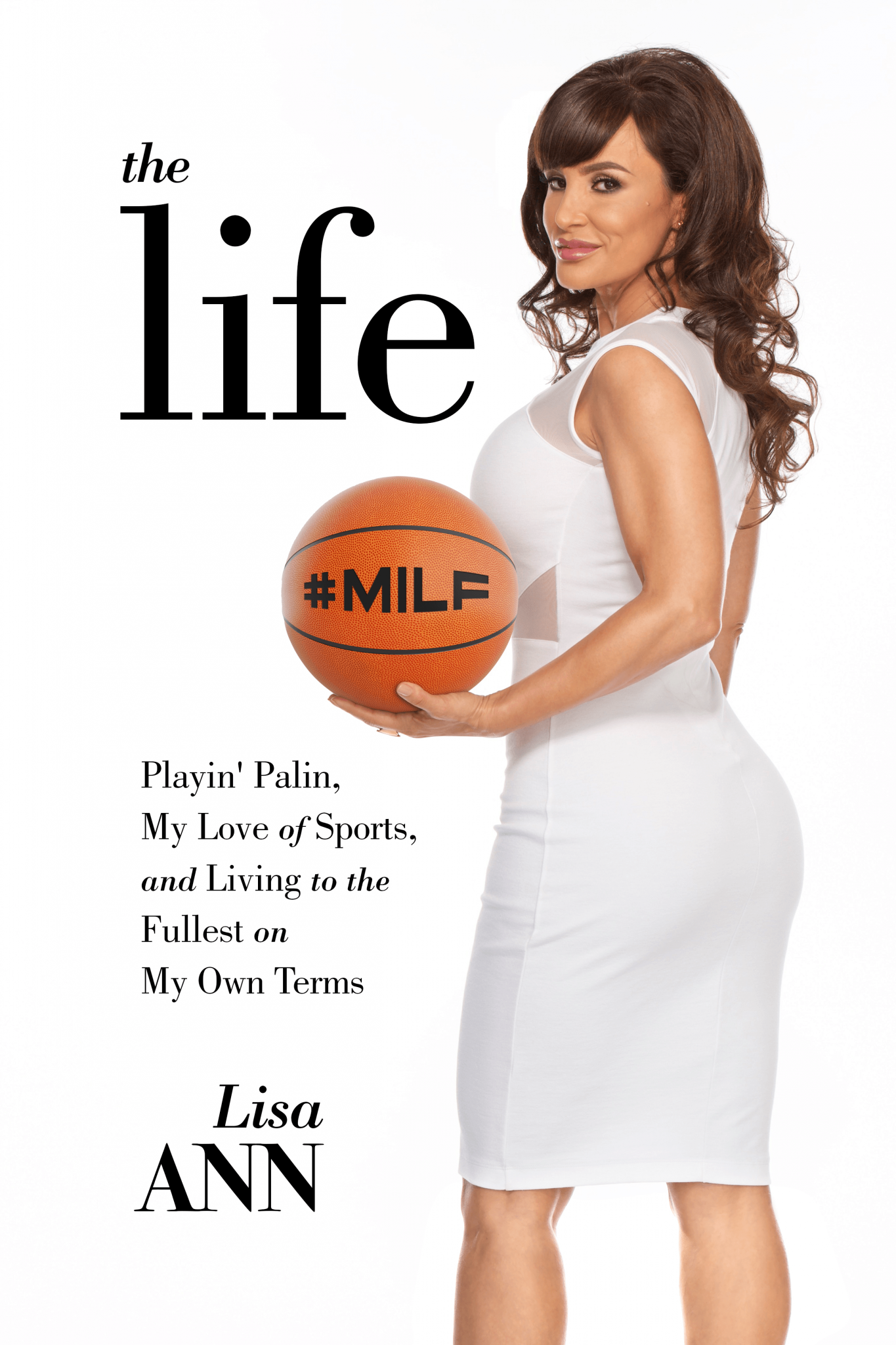 The cover of Lisa Ann's autobiography The Life – Loaded