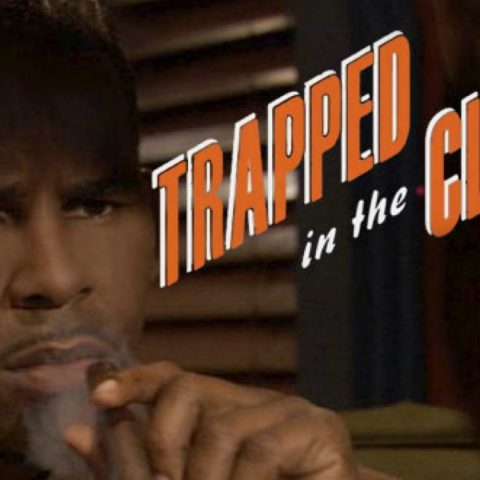 R. Kelly's rap opera Trapped In The Closet