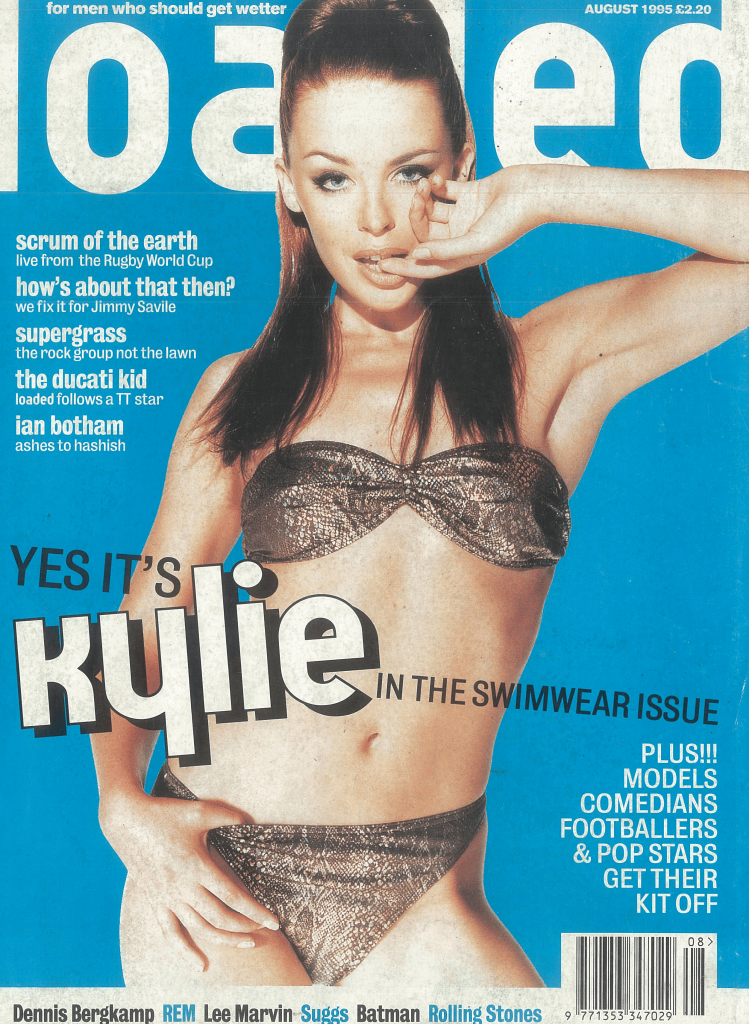Kylie Minogue fronted Loaded's swimwear issue