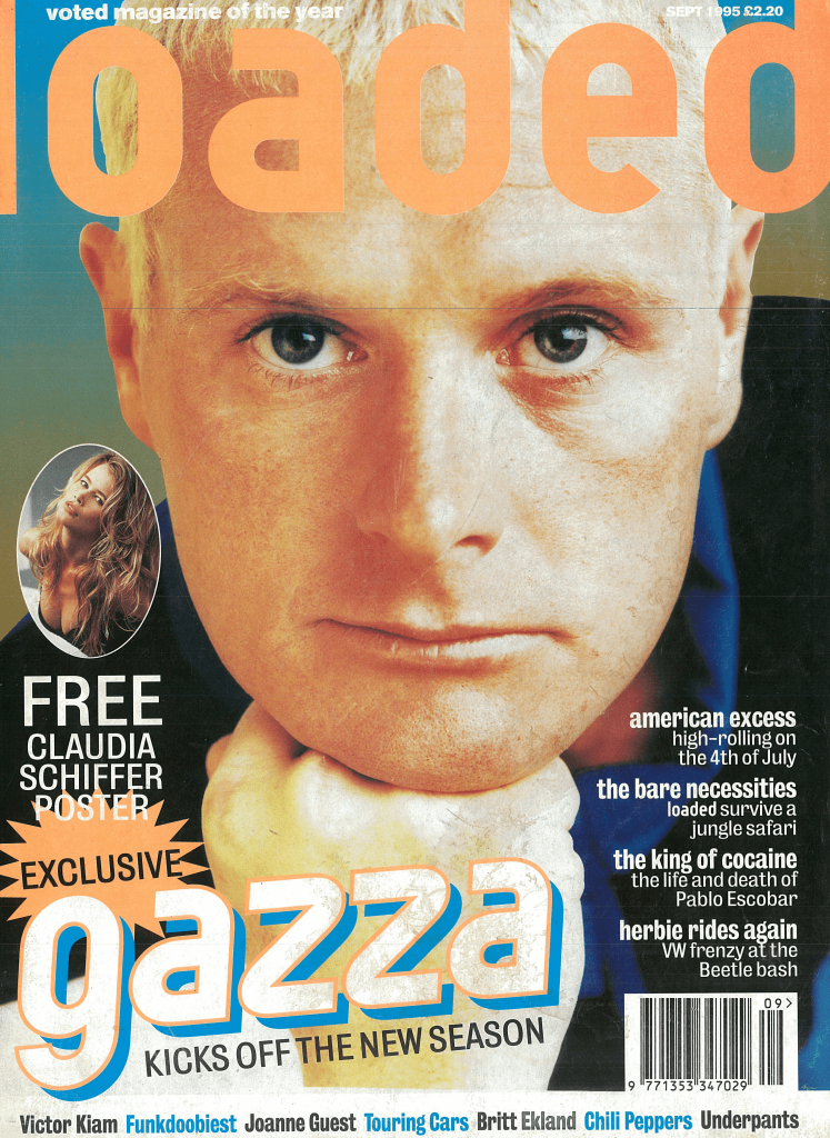 Paul Gascoigne moaned about fame when he graced Loaded's cover