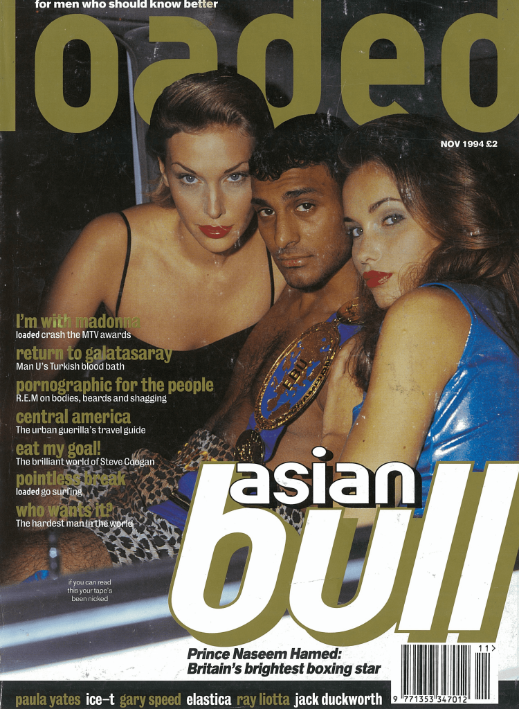 Prince Naseem was dubbed the 'Asian Bull' by Loaded