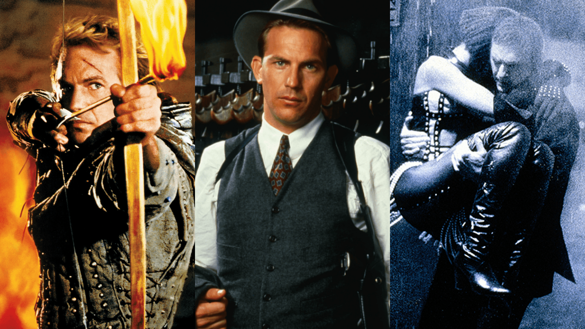 Kevin Costner Robin Hood: Prince Of Thieves The Untouchables The Bodyguard