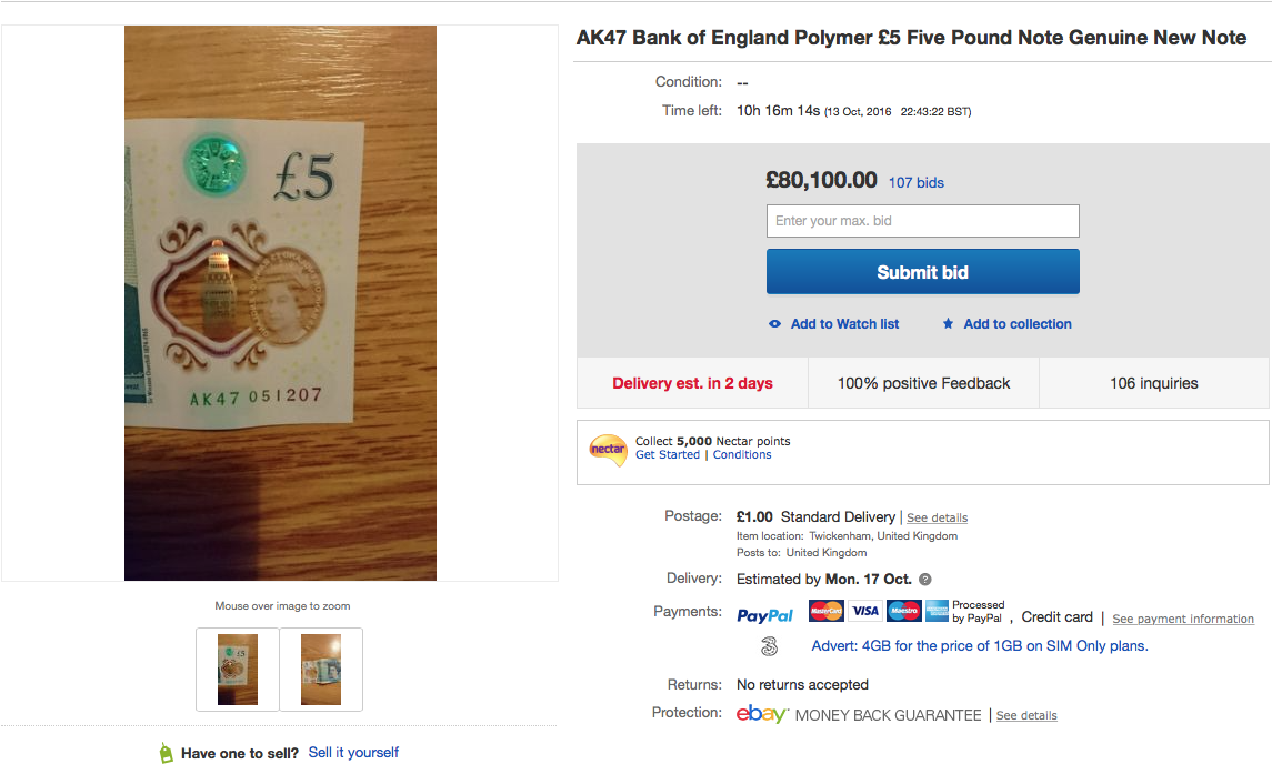 The £5 note going for over £80,000 on eBay.