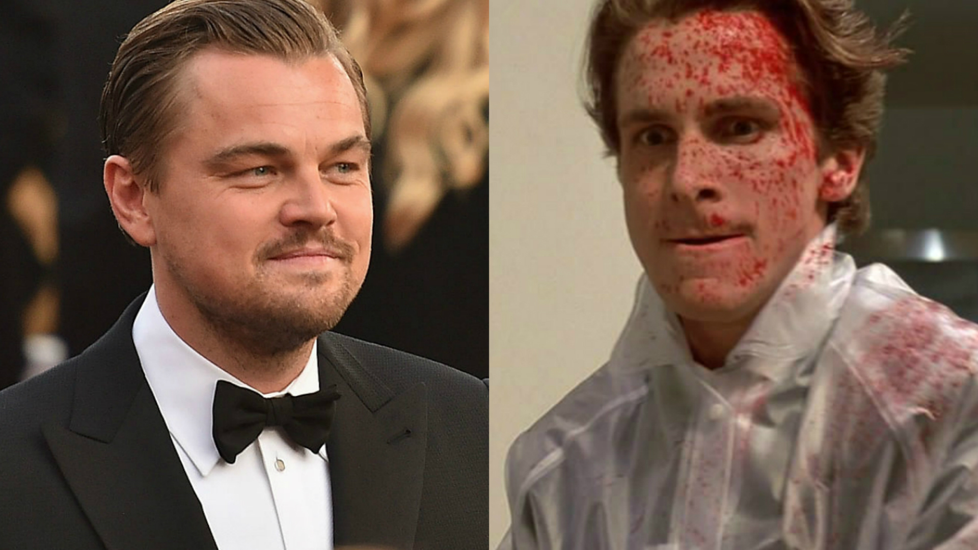 Leonardo DiCaprio and American Psycho's Christian Bale