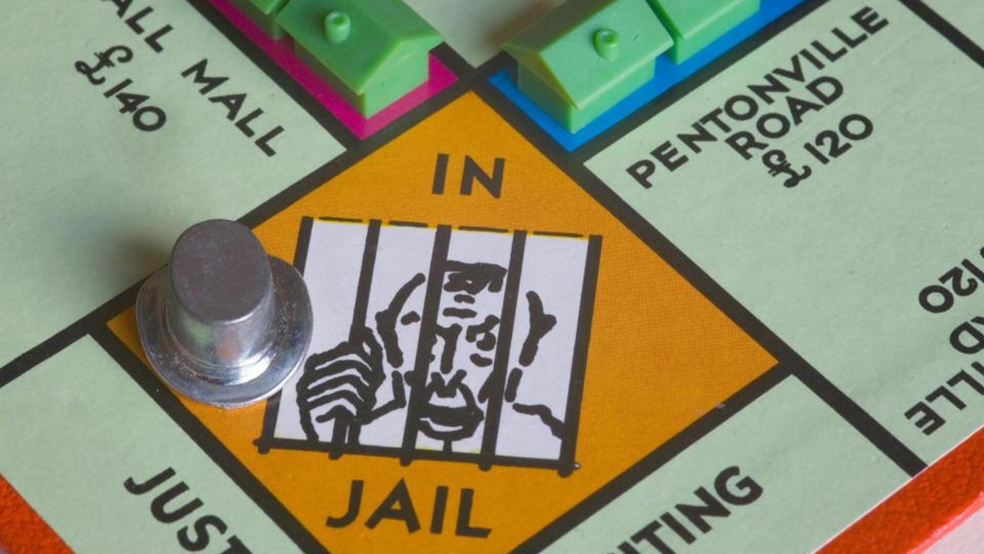 You're in prison on Monopoly.